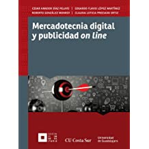 Mercadotecnia digital y publicidad on line (Spanish Edition)
