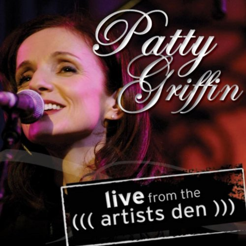(Patty Griffin: Live from the Artists Den)