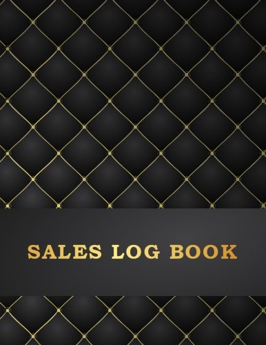 Sales Log Book: Business Record Journal Companies Shops 8.5 x 11 Large 100 Pages (Business Managerial Logbook) (Volume 1)