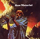 Raw Material by Raw Material (2010-09-28)