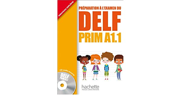 Delf Prim A1.1: Livre de LEleve + CD Audio (Delf/Dalf) (French Edition): Maud Launay, Roselyne Marty: 9782011559654: Amazon.com: Books