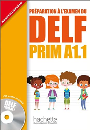 Delf prim. A1.1. Livre de lélève. Per la Scuola elementare. Con CD Audio DELF/DALF: Amazon.es: Roselyne Marty, Maud Launay: Libros en idiomas extranjeros