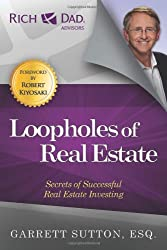 Loopholes of Real Estate (Rich Dad's Advisors)