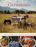 Gatherings: Friends and Recipes from Montana's Mustang Kitchen