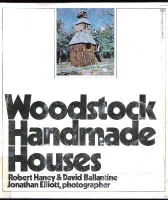 Woodstock handmade houses, Haney, Robert