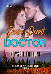 Desire, Deceit, and the Doctor (Heroes of Westhorpe Ridge Book 3)