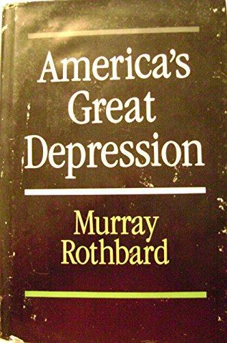 America's Great Depression (Studies in economic theory)