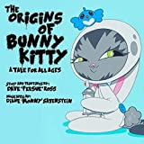 The Origins of Bunny Kitty: A Tale for All Ages