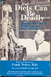 Fad Diets Can Be Deadly, Frank H. Netter, 0682481440