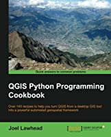 QGIS Python Programming Cookbook Front Cover