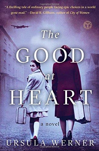 Read Online The Good at Heart: A Novel pdf