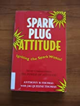Spark Plug Attitiude Igniting the Spark Within