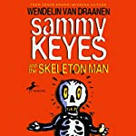 Sammy Keyes and the Skeleton Man | Wendelin Van Draanen
