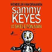 Sammy Keyes and the Skeleton Man | Wendelin Van Draanen