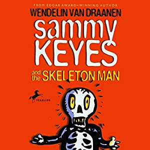 Sammy Keyes and the Skeleton Man Audiobook