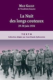 La Nuit des longs couteaux  : 29-30 juin 1934, Gallo, Max