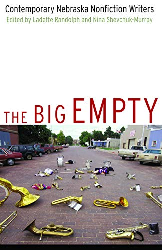 The Big Empty: Contemporary Nebraska Nonfiction Writers