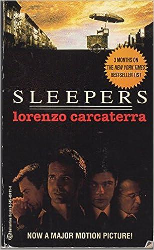 Sleepers Amazon Co Uk Lorenzo Carcaterra 9780345404114 Books