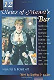 Twelve (12) Views of Manet's Bar
