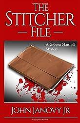 The Stitcher File: Volume 2 (Gideon Marshall Mystery Series)
