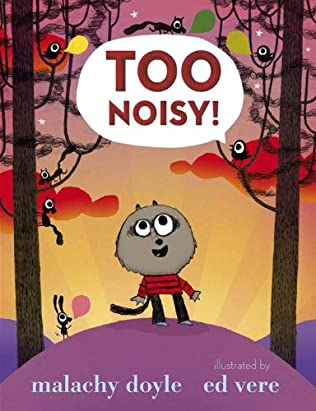 book cover of Too Noisy!