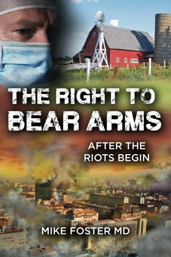 Read Online The Right To Bear Arms: After the Riots Begin PDF