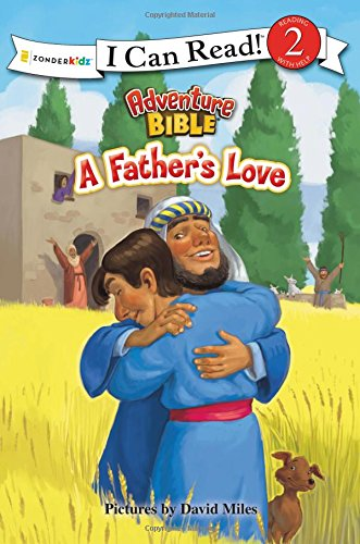 A Father's Love (I Can Read! / Adventure Bible)