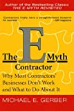 img - for The E-Myth Contractor: Why Most Contractors' Businesses Don't Work and What to Do About It book / textbook / text book