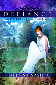 Defiance (The Priestess Trilogy Book 1) by [Sasina, Melissa]