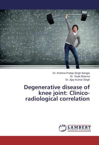 Degenerative disease of knee joint: Clinico-radiological correlation