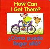 ¿Cómo Puedo Llegar Allá?, American Heritage Dictionary Editors, 0618169342
