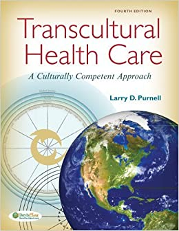 Transcultural Health Care: a Culturally Competent Approach by Larry Purnell (2012-12-31)