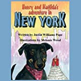 Henry and Matilda's Adventures in New York, Justin Williams Pope, 1937260011