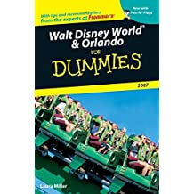Walt Disney World & Orlando For Dummies 2007