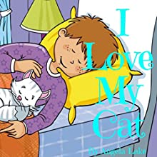 I Love My Cat Audiobook by Angela Lake Narrated by Omri Rose