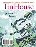 Tin House: Summer 2013, , 098504697X