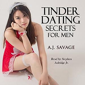 Tinder Dating Secrets for Men Audiobook
