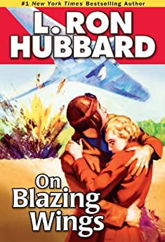 On Blazing Wings (Stories from the Golden Age) by [Hubbard, L. Ron]