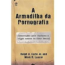 A Armadilha da Pornografia