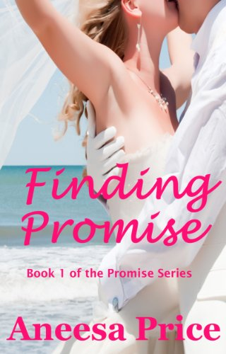 Finding Promise (The Promise Series, A Small Town Romance Book 1) by [Price, Aneesa]