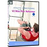 STOTT PILATES: Athletic Conditioning on V2 Max Plus Reformer, Level 1, 2nd Edition