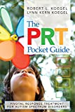 img - for The PRT Pocket Guide: Pivotal Response Treatment for Autism Spectrum Disorders book / textbook / text book
