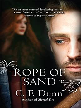 Rope of Sand (The Secret of the Journal) by [Dunn, C F]