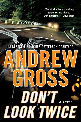 Don't Look Twice: A Novel