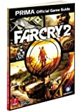 Far Cry 2: Prima's Official Game Guide (Prima Official Game Guides)