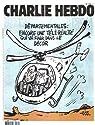 Charlie Hebdo n°1182 - 18 mars 2015 : Départementales : encore une télé-réalité qui va finir dans le décor par Hebdo