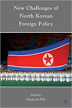 Book New Challenges of North Korean Foreign Policy