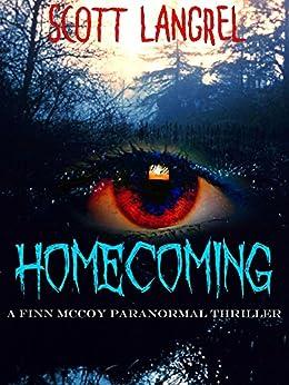 Homecoming (A Finn McCoy Paranormal Thriller Book 1) by [Langrel, Scott]