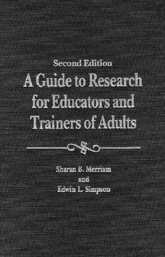 A Guide to Research for Educators and Trainers of Adults