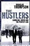 The Hustlers, Douglas Thompson, 0330449516